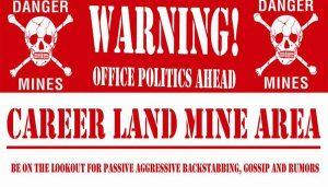 Office Politics - Navigate the Landmines